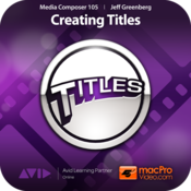 MPV`s Media Composer 6 105 - Creating Titles