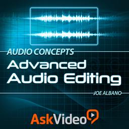 Audio Concepts 201 - Advanced Audio Editing audio