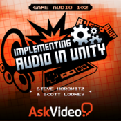 Game Audio 102 - Implementing Audio in Unity audio