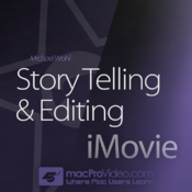 Story Telling and Editing for iMovie