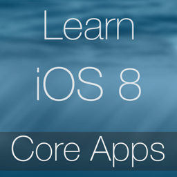 Learn - iOS 8 Core Apps Edition