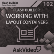 AV for Flash Builder 102 - Working with Layout Containers