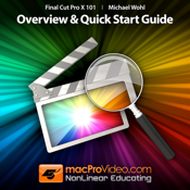 MPV`s Final Cut Pro X 101 - Overview and Quick Start Guide