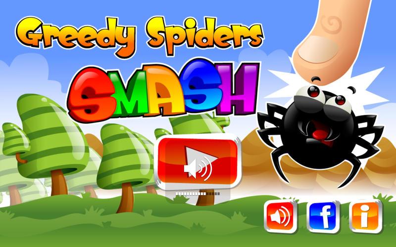 Greedy Spiders Smash